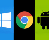 Windows Chrome Android